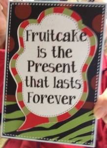 Fruitcake Lasts